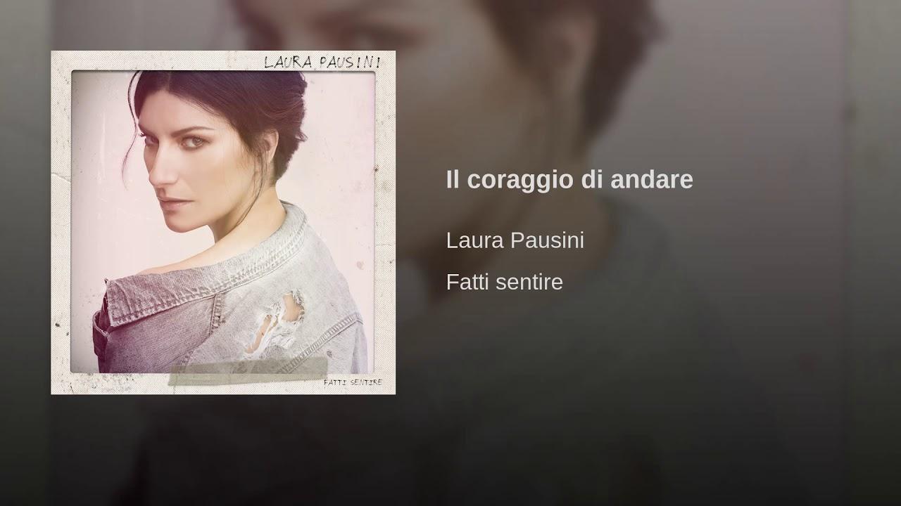 Laura Pausini – Il coraggio di andare