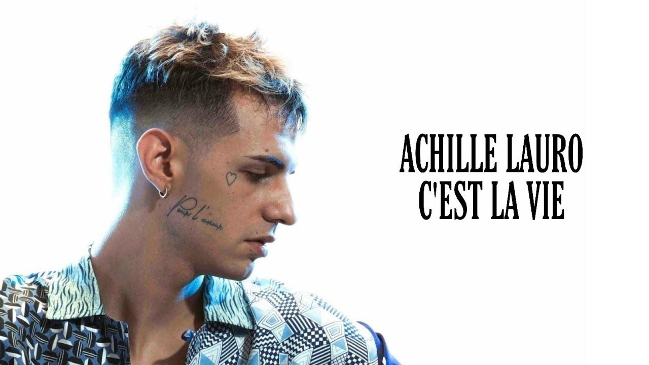 Achille Lauro – Cest la vie