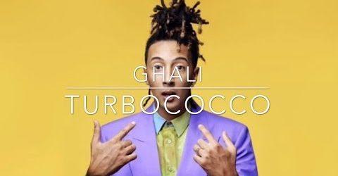 Turbococco – Ghali