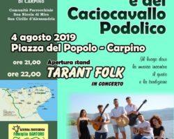 CARPINO – 4 AGOSTO 2019 : Sagra della carne e del caciocavallo podolico