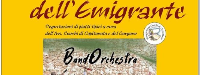 16 AGOSTO – CAGNANO VARANO – FESTA DELL'EMIGRANTE