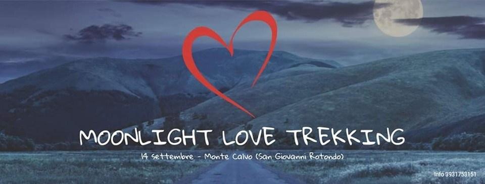SAN GIOVANNI ROTONDO Moonlight Love Trekking  sabato 14 settembre