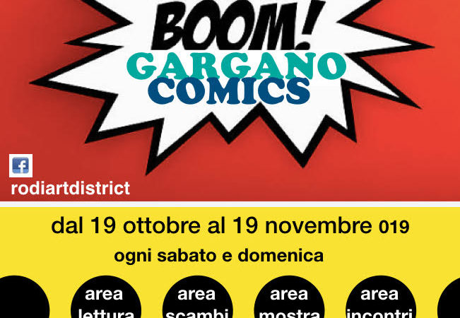 RODI GARGANICO: DAL 19-10-2019 AL 19-11-2019 GARGANO COMICS