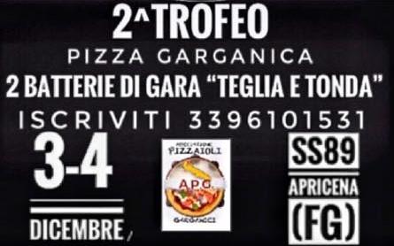 APRICENA: 3-4 DICEMBRE – 2° TROFEO PIZZA GARGANICA