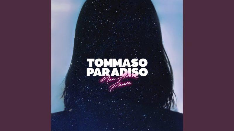 TOMMASO PARADISO – NON AVERE PAURA in airplay su Gargano FM