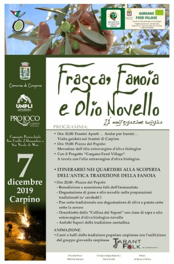 CARPINO: 7 Dicembre, Frasca , Fanoia e Olio Novello