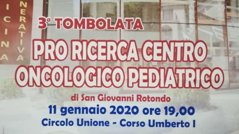 3° tombolata pro ricerca centro oncologico pediatrico di San Giovanni Rotondo
